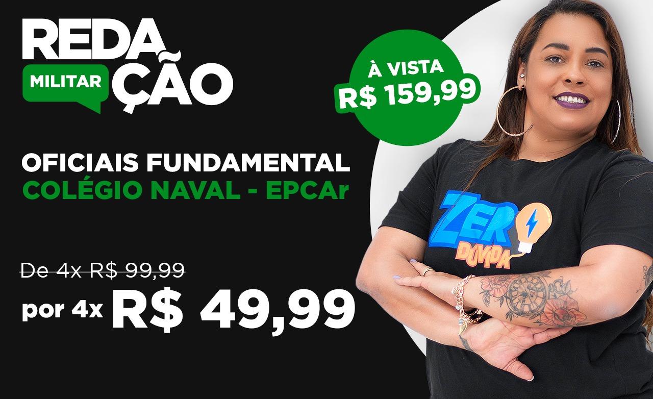 Redação Oficiais Fundamental (Colégio Naval e EPCAr)