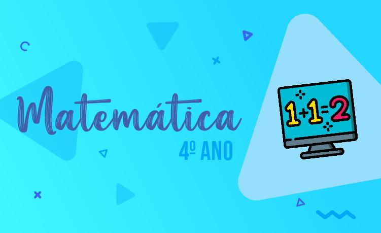 Matemática 4º Ano