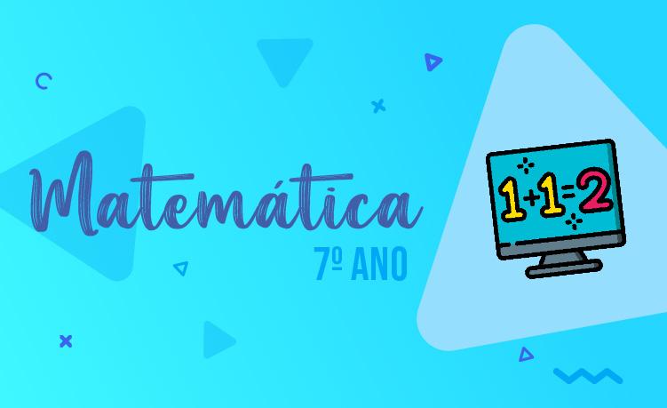 Matemática 7º Ano